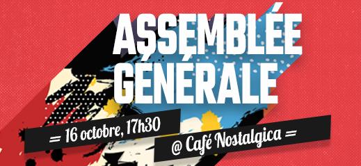 L'assemblée générale aura lieu le 16 octobre à 17h30 au Café Nostalgica